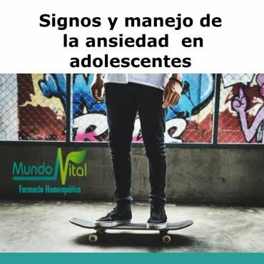 Signos y manejo de la ansiedad en adolescentes